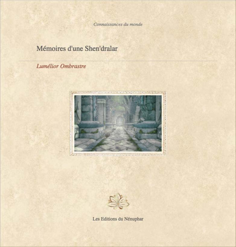 Mémoires d'une Shen'dralar, par Lumélior Ombrastre Couv_45